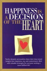 Happiness Is a Decision of the Heart