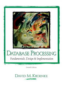 image of Database Processing: Fundamentals, Design and Implementation (7th Edition)