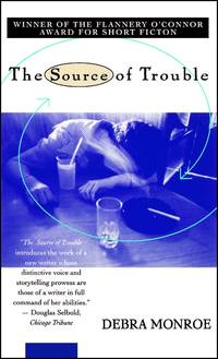 The Source of Trouble: Stories.