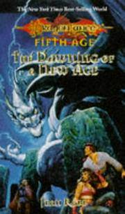 The Dawning of a New Age (Dragonlance Dragons of a New Age, Vol. 1) Rabe, Jean
