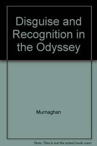 Disguise and Recognition in the Odyssey (Greek Studies: Interdisciplinary Approaches)