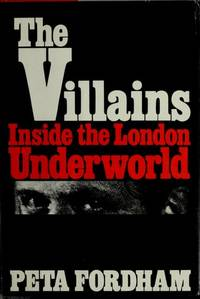 The Villains Inside the London Underworld