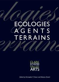 Ecologies, Agents, Terrains