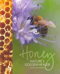 image of Honey: Nature's Golden Healer