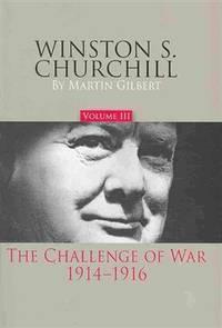 image of Winston S. Churchill: The Challenge of War, 1914-1916: Vol 3