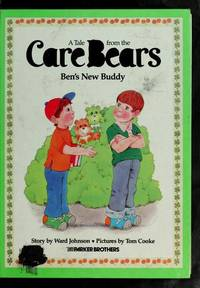 A Tale from the Care Bears: Ben's New Buddy