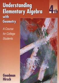 Understanding Elementary Algebra With Geometry: A Course for College
