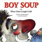 Boy Soup: Or When Giant Caught Cold
