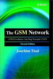 The GSM Network: The GPRS Evolution: One Step Towards UNTS