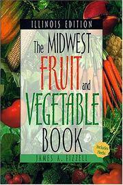 Midwest Fruit and Vegetable Book: Illinois (Midwest Fruit and Vegetables)