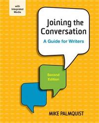 Joining the Conversation: A Guide for Writers