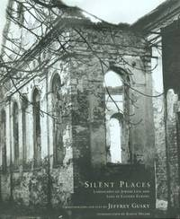 SILENT PLACES: Landscapes Of Jewish Life & Loss In Eastern Europe