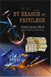 By Reason of Privilege: A Novel