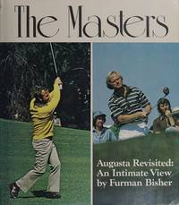 image of The Masters: Augusta Revisited an Intimate View