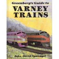Greenberg's Guide To Varney Trains. Edited By Peter H. Riddle And  Richard W. Andrews