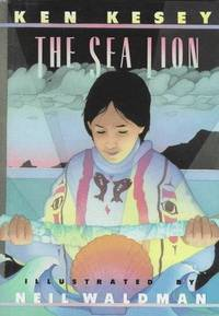 The Sea Lion: a Story of Th Sea Cliff People (Signed First Edition)