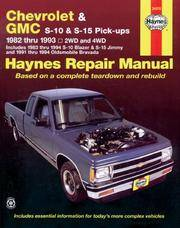 Chevrolet & GMC S-10 & S-15 Pickups 1982 Thru 1993 Automotive Repair Manual
