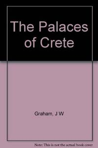 The Palaces of Crete (Revised Edition)