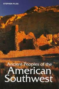 Ancient Peoples of the American Southwest (Ancient Peoples & Places)