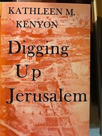 Digging Up Jerusalem by Kathleen Mary Kenyon - 1975-02-01