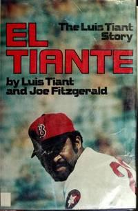 El Tiante : The Luis Tiant Story