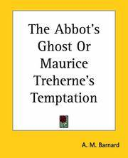 image of The Abbot's Ghost Or Maurice Treherne's Temptation