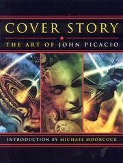 Cover Story: The Art of John Picacio by John Picacio - Signed First Edition - 2006 - from Borderlands Books and Biblio.com