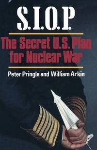 image of S.I.O.P.: The Secret U.S. Plan for Nuclear War