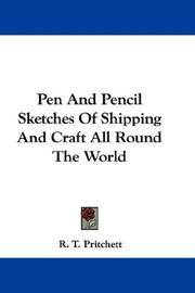 Pen and Pencil Sketches Of Shipping and Craft All Round the World
