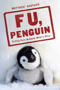 F U, Penguin Telling Cute Animals What's What
