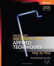 Microsoft SQL Server(TM) 2005: Applied Techniques Step by Step (Pro - Step By Step Developer)