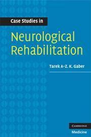 Case Studies in Neurological Rehabilitation (Medicine)