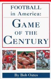 Football in America: Game of the Century [Hardcover] Oates, Bob