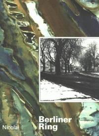 Berliner Ring: Bilder Und Texte [ein Buch Der Berliner Festwochen]