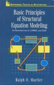 Basic Principles of Structural Equation Modeling: An Introduction to LISREL and EQS (Springer...