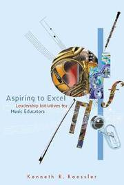 Aspiring to Excel - Leadership Initiatives for Music Educators