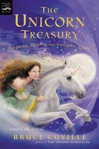 The Unicorn Treasury: Stories, Poems, and Unicorn Lore (Magic Carpet Books)