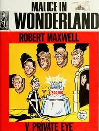Malice in wonderland : Robert Maxwell v. Private Eye