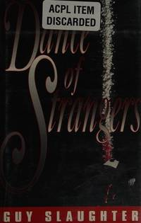 DANCE OF STRANGERS: A Mystery
