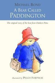 A Bear Called Paddington by  Michael Bond - Paperback - 2003 - from Bookbarn International (SKU: 3278250)