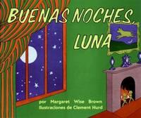 Goodnight Moon  Buenas Noches, Luna
