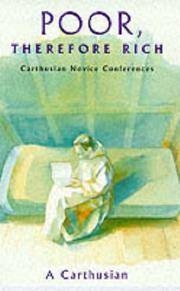 Poor, Therefore Rich: Carthusian Novice Conferences