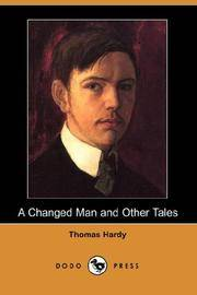 A Changed Man and Other Tales (Dodo Press)