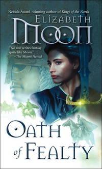 Oath of Fealty - Paladin's Legacy vol. 1
