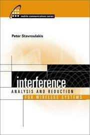 Interference Analysis and Reduction for Wireless Systems (Artech House Mobile Communications Series.)
