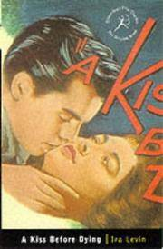 image of Kiss Before Dying (Bloomsbury Film Classics)