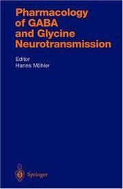 Pharmacology of Gaba and Glycine Neurotransmission