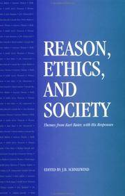 Reason, Ethics, & Society: Themes from Kurt Baier, with His Responses by ed. J. B. Schneewind - Paperback - from Powell's Bookstores Chicago and Biblio.co.uk