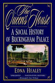image of Queen's House : A Social History of Buckingham Palace
