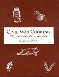 Civil War Cooking: The Housekeepers Encyclopedia